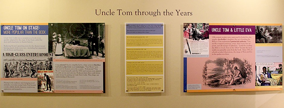Who is Uncle Tom? exhibition panels, 160th anniversary of Uncle Tom's Cabin
